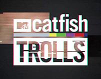 MTV Catfish: Trolls