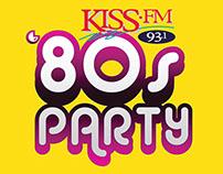 Kiss FM 80's Party Promotion