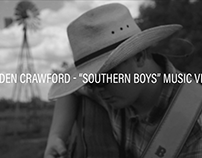 "Braden Crawford | ""Southern Boys"" Music Video"