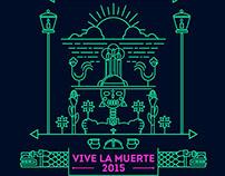 Cartel Vive la Muerte 2015