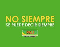 Palí - No siempre se puede decir siempre