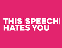 This Speech Hates You