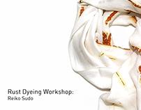 Rust Dyeing Workshop Held by Reiko Sudo