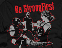 Be Strong First Tshirt Design