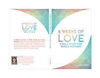 8 Weeks of Love