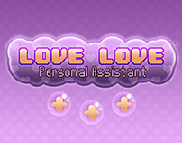 LOVE LOVE Personal Assistant - School Project