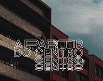 Identidade Visual - A Partir do Centro (em construção)