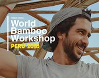 World Bamboo Workshop PERÚ 2018