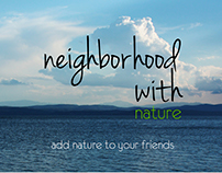 Neighborhood with nature