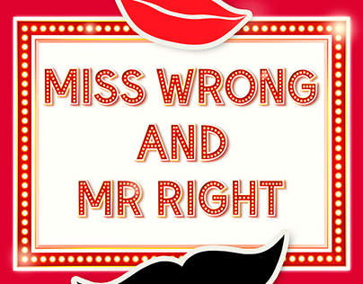 Miss Wrong & Mr Right