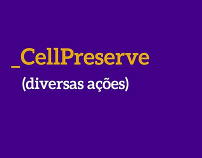 Ações Publicitárias Diversas - Cellpreserve