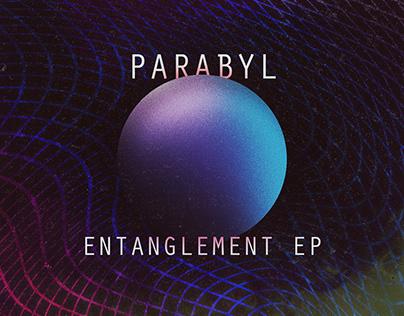 """""""Parabyl - Entanglement EP"""" Cover Art & Digital Media"""