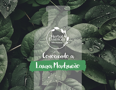Herbal Essences - Conociendo a Laura Madrueño