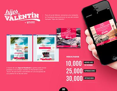Hijos de Valentín - Digital Campaign