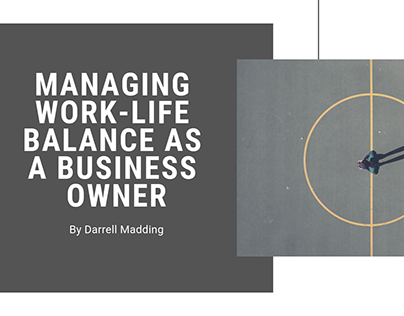 Managing Work-Life Balance as a Business Owner