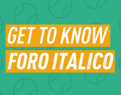 INTERNAZIONALI BNL 18 | GET TO KNOW FORO ITALICO