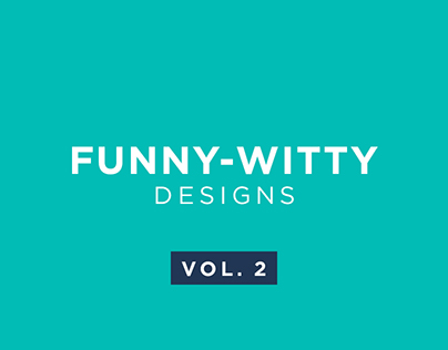 Funny-Witty Designs | Social Media Creatives | Vol. 2
