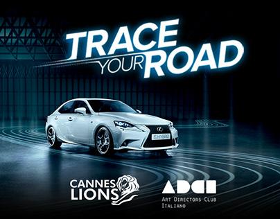 Lexus - Trace Your Road