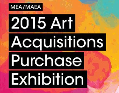 MEA/MAEA 2015 Art Aquisitions Purchase Exhibition