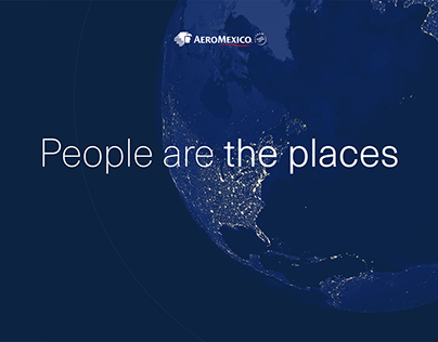 Aeromexico - People are the places