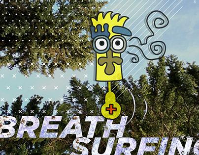 Breath surfing
