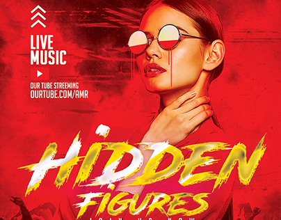 Hidden Figures (Dj Flyer)