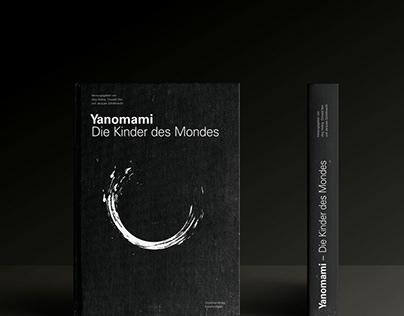 Yanomami - Die Kinder des Mondes