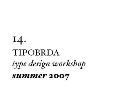 14th Tipobrda workshop . 2007