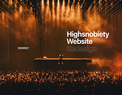 Highsnobiety - Web Redesign
