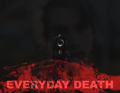 EVERYDAY DEATH