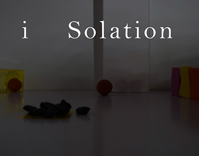 I solation - Stop motion