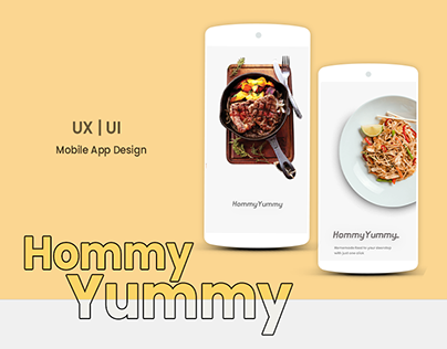 HommyYummy | Homemade food ordering App UX \ UI