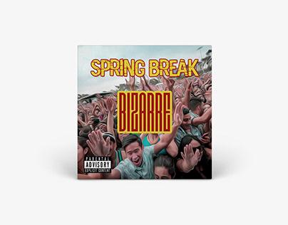 Mixtape Cover - Bizarre // Spring Break