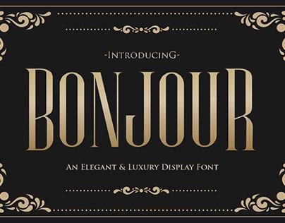 Bonjour - Elegant & Luxury Display Font Style !!