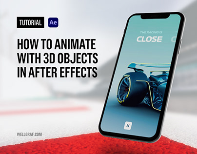 Tutorial - Animate with 3D Objects in After Effects