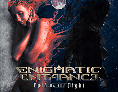Enigmatic Entrance - Cold As The Night