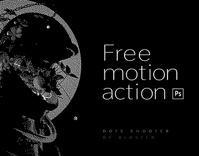 Dots shooter FREE motion action for Potoshop