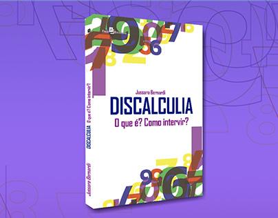"""Capa do livro""""Discalculia: O que é? Como intervir?"""""""