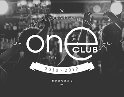 One Club Party Flyers. 2010-12