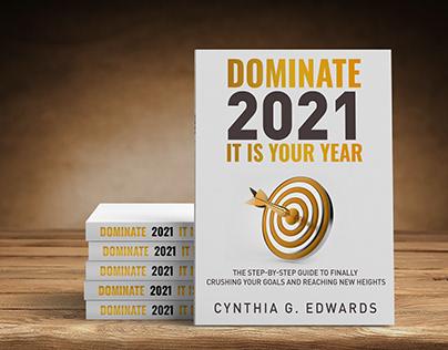 Dominate 2021
