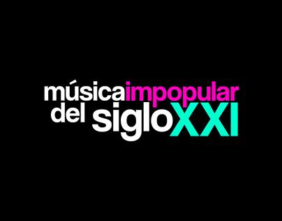 Festival de Música Impopular del S. XXI 2017