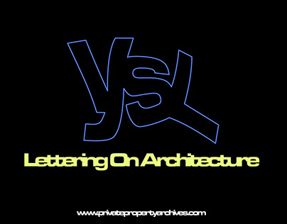 LETTERING ON ARCHITECTURE - YOUNG SAINT LOUIS