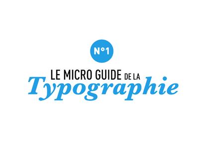 Le micro guide de la typographie