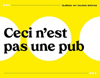 Ceci n'est pas une pub - Québec en toutes lettres