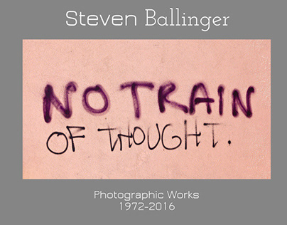 No Train of Thought -Photography of Steven Ballinger