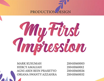 Production Design Movie : My First Impression