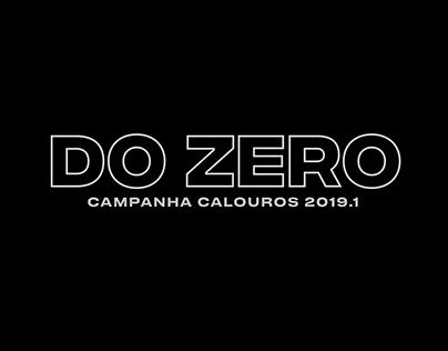 Do Zero | Campanha Calouros 2019.1