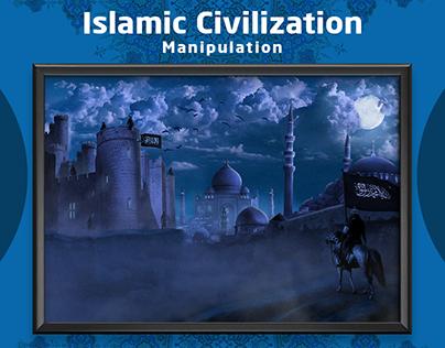 Islamic Civilization - Manipulation