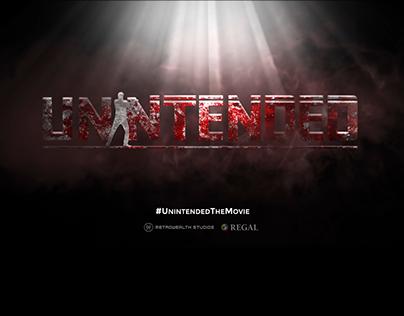 'Unintended' Film | Motion Graphics & Poster Design