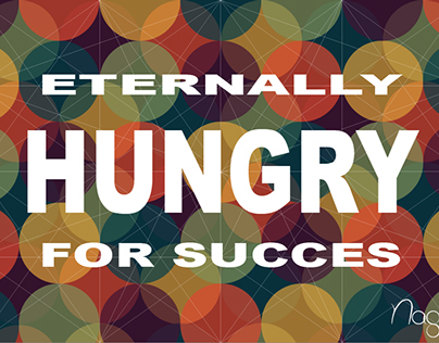 Eternally hungry for succes